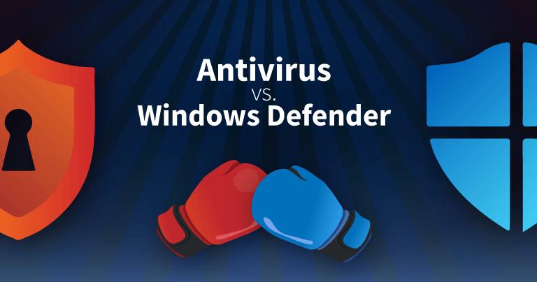 HOW GOOD IS MICROSOFT WINDOWS DEFENDER ANTIVIRUS?